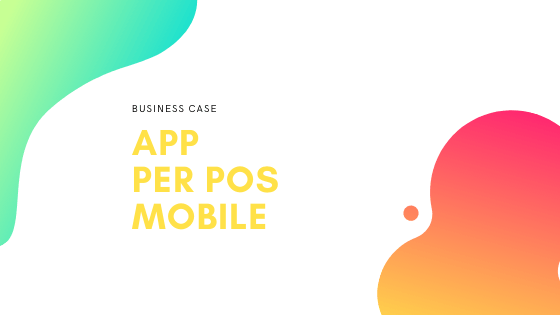 App pos mobile – Business case